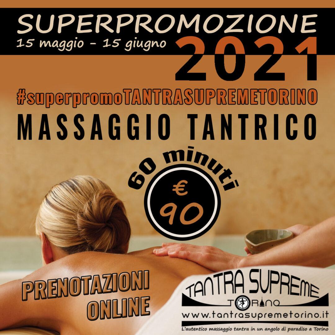 super promozione 2021 massaggio tantra torino